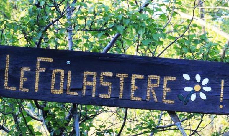 Bienvenue au Folastère !